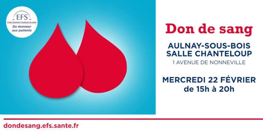 Mercredi 22 Février :Don du sang à Aulnay, ils ont besoin denous!